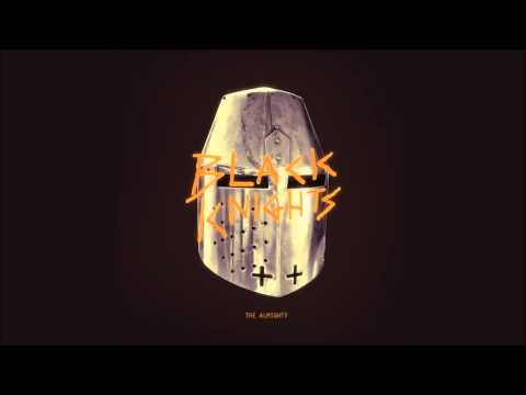 Black Knights - The Almighty [full Album] [Bonus Track Version]