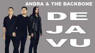 Andra & The Backbone De Javu