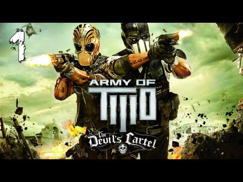 "Army of Two: The Devils Cartel Walkthrough - Part 1 ""Learning Stuff! "" (Let's Play, Playthrough)"