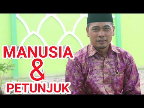 MANUSIA DAN PETUNJUK (Dr.Muhammad Faishal, M.Us) #Motivasi #Tausyiah #Ramadhan