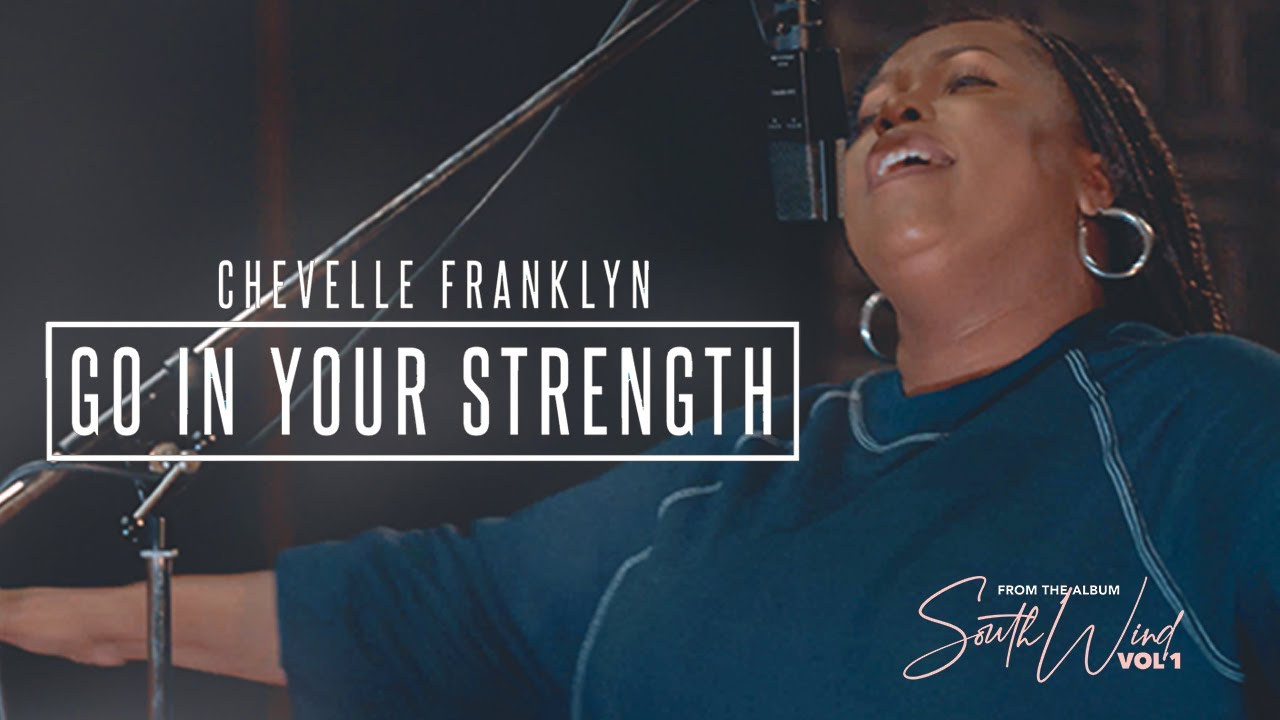 """INTERNATIONAL GOSPEL ARTIST CHEVELLE FRANKLYN RELEASES """"GO IN YOUR STRENGTH"""""""