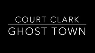 Court Clark - Ghost Town (Madonna Cover)