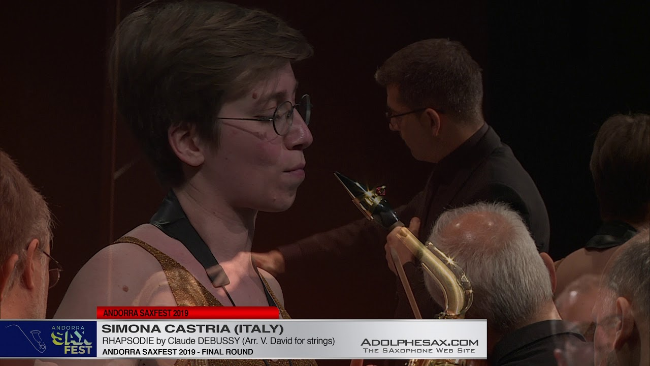 Andorra SaxFest 2019 - Simona CASTRIA - Rhapsodie by Claude DEBUSSY (Arr  V.David for strings)