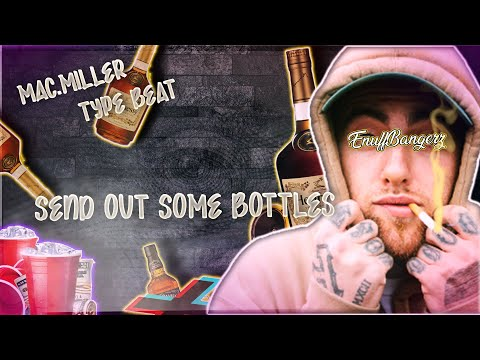 "Free Mac Miller x Macklemore Type Beat 2019 ""Send Out Some Bottles"""