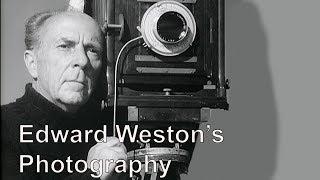 Secrets of Edward Weston's Photography