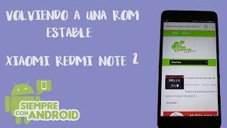 Cómo instalar una ROM Xiaomi Redmi Note 2