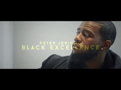 Peter Jericho - Black Excellence (Official Video)