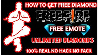 HOW TO GET FREE DIAMOND IN FREE FIRE || HOW TO GET FREE EMOTE IN FREE FIRE GAME 100% REAL NO FACK