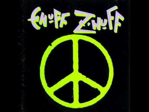 Enuff Z'Nuff - [EZ'N] 2. She wants more