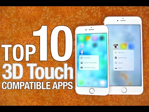 Best 3D Touch Compatible Apps! Top 10 List For iPhone 6S