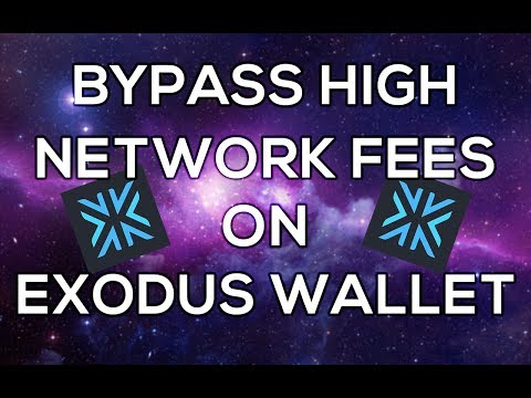 Bypass The Extremely High Bitcoin Network Fees On The Exodus Wallet
