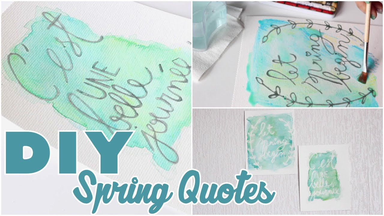 diy tuto deco aquarelles de printemps avec citations spring quotes youtube. Black Bedroom Furniture Sets. Home Design Ideas