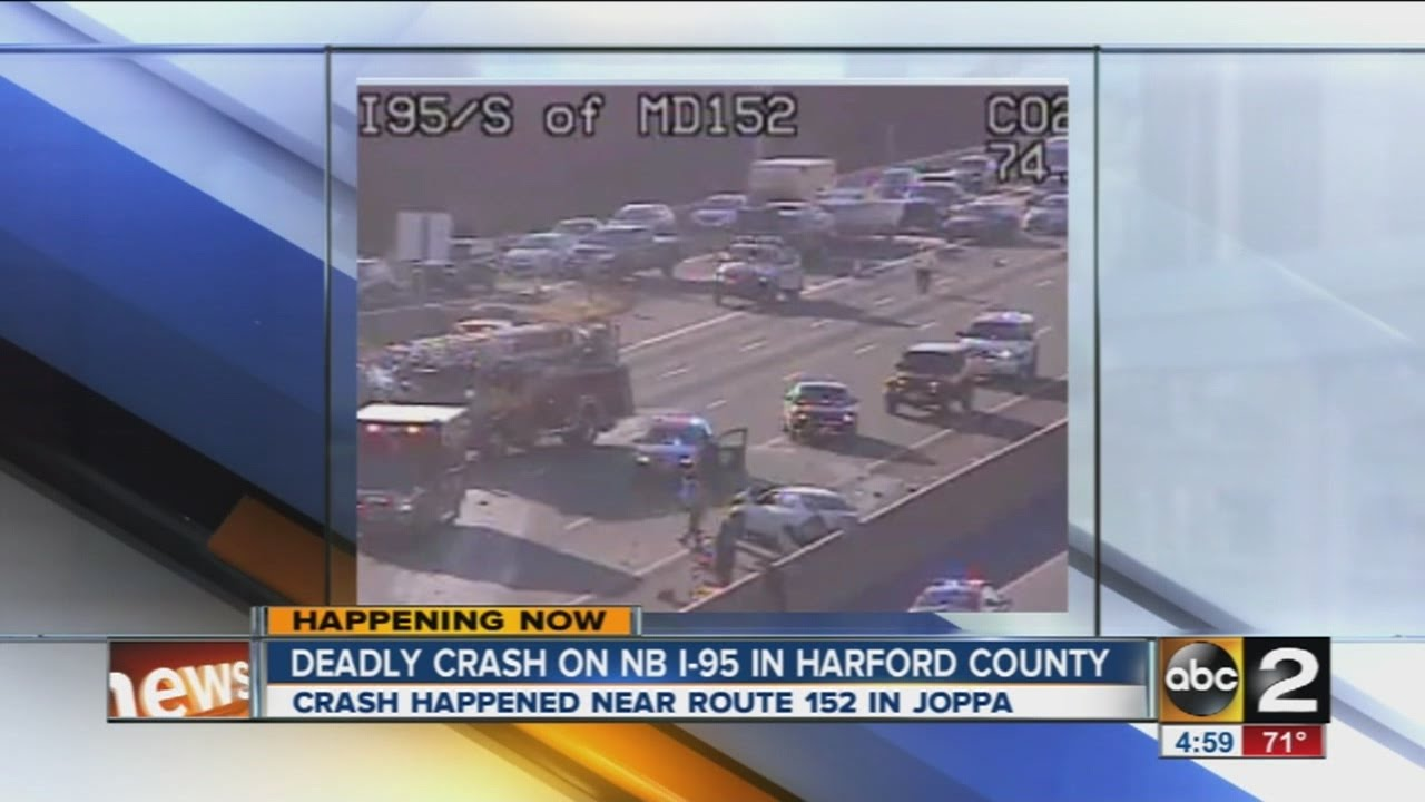 Deadly crash on I-95 in Harford County