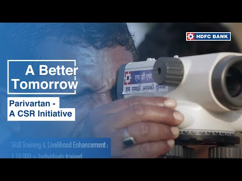 Parivartan - HDFC Bank's CSR Initiative