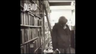 Idlewild - Actually It's Darkness (acoustic Version)