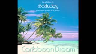 Caribbean Dreams - Dan Gibson