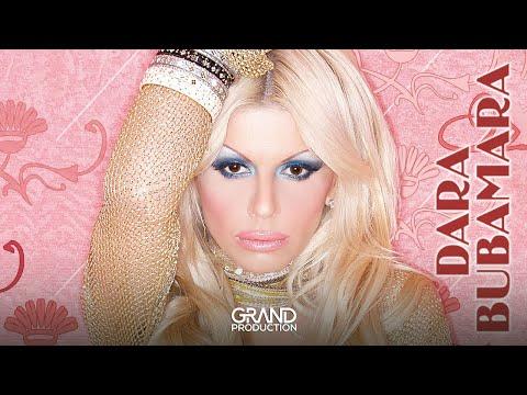 Dara Bubamara - Ovo nece izaci na dobro - (Audio 2005)