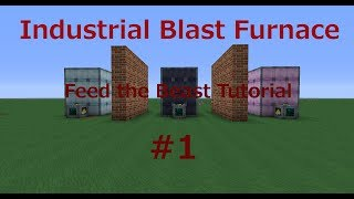Industrial Blast Furnace / Feed the Beast Ultimate Tutorial #1 (Minecraft)  [Deutsch] [HD]