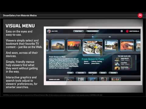 Next-generation TV Starts with DreamGallery™ from Motorola Mobility