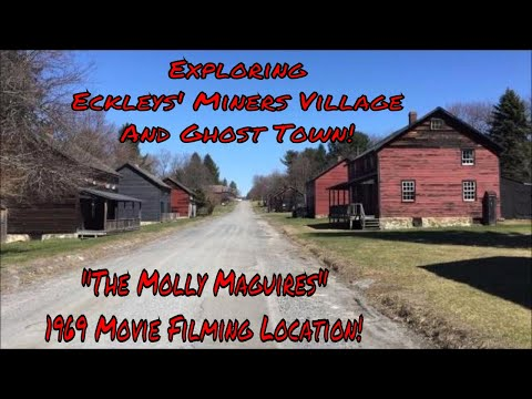 "Exploring Eckleys' Miners Village Ghost Town (""The Molly Maguires"" 1969 Movie Filming Location!)"