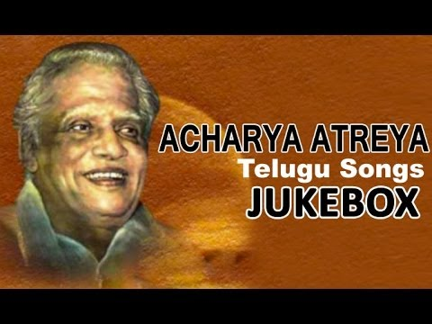 Lyricist Acharya Atreya Songs | Telugu Songs Jukebox
