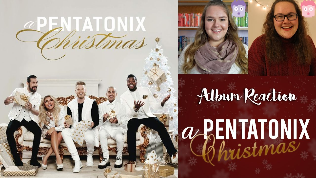 Pentatonix Christmas Youtube.A Pentatonix Christmas Album Reaction Emily Reacts