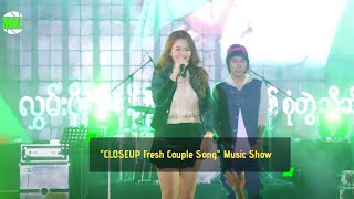 """CLOSEUP Fresh Couple Song"" Music Show In Yangon"