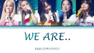 EXID (이엑스아이디) - WE ARE.. (Color Coded Lyrics Eng/Rom/가사)