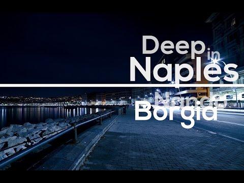 Deep in Naples // Nando Borgia - Zyklon