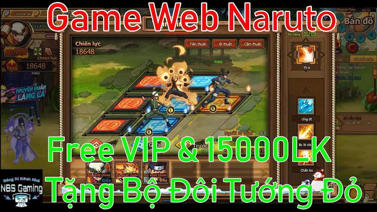 Game Web Private Naruto | Free VIP6 |15000 Lễ Kim | Tặng bộ đôi tướng đỏ | NBSGaming