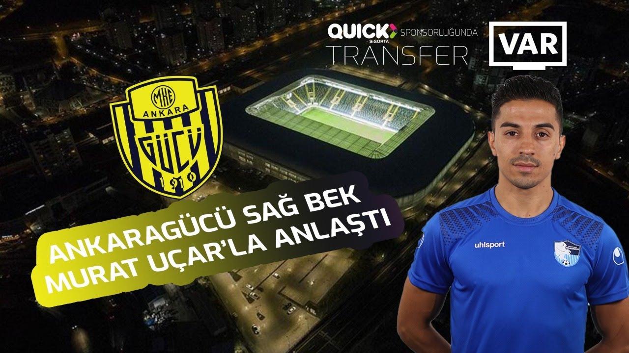 Ankaragücü sağ bek Murat Uçar'la anlaştı Tüm detayları ile #TransferVAR'da...