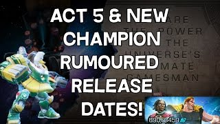 Act 5 & New Champion Rumoured Release Dates! - Marvel Contest Of Champions