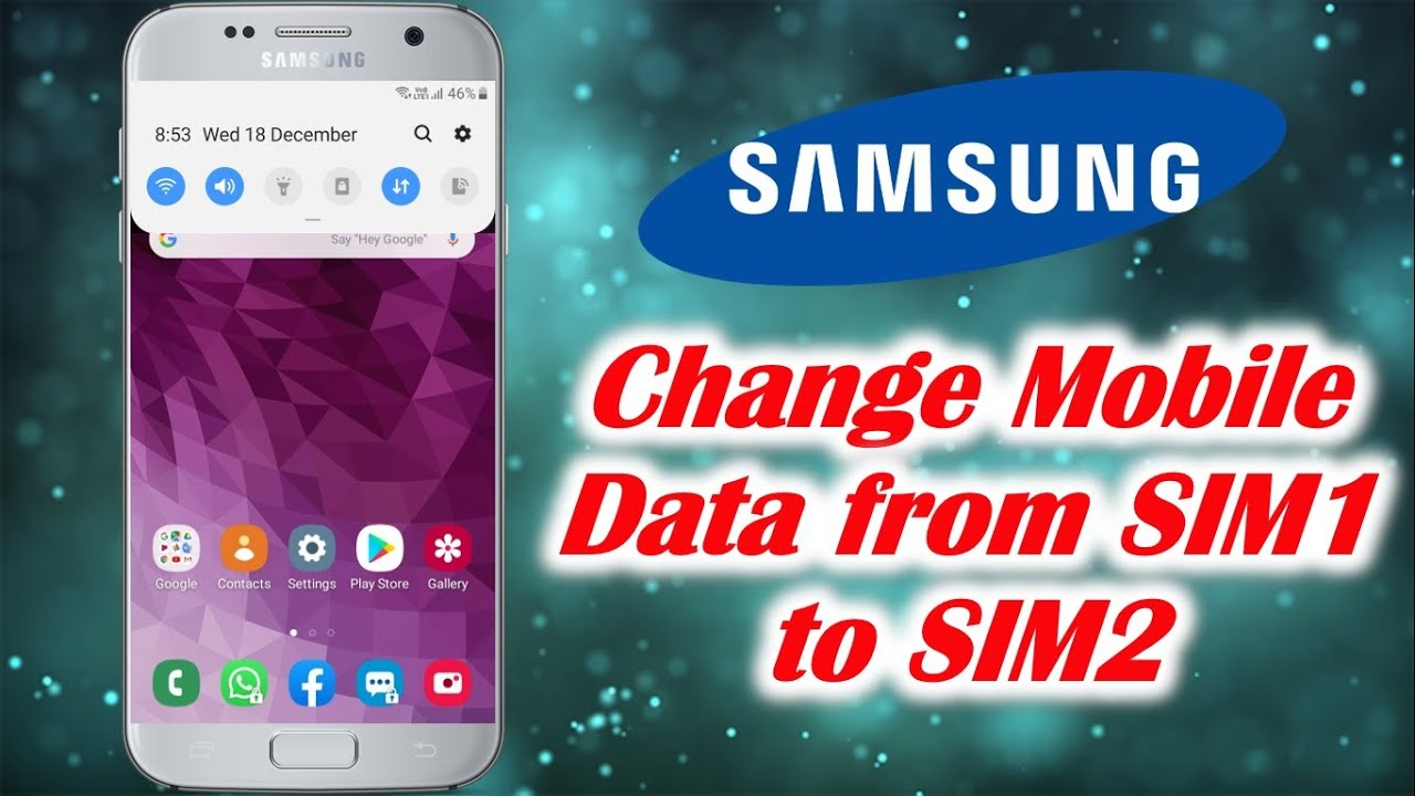 How to Change Mobile Data from SIM1 to SIM2 in SAMSUNG