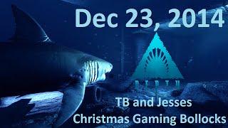 dec 23 2014 part 1 depth tb and jesses christmas gaming bollocks