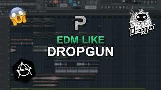 HOW TO MAKE: EDM Like Dropgun - FL Studio tutorial + FLP
