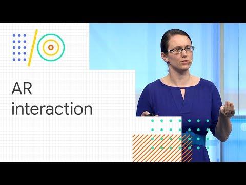Exploring AR interaction (Google I/O '18)