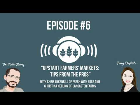 Upstart Farmers Radio Episode #6: Farmers Markets: Tips From the Pros