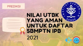 Nilai UTBK yang Aman untuk Daftar SBMPTN IPB 2021