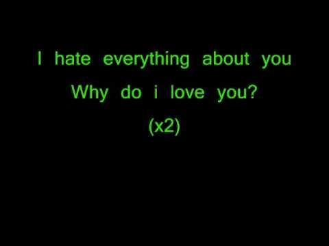 I Hate Everything About You(Lyrics)