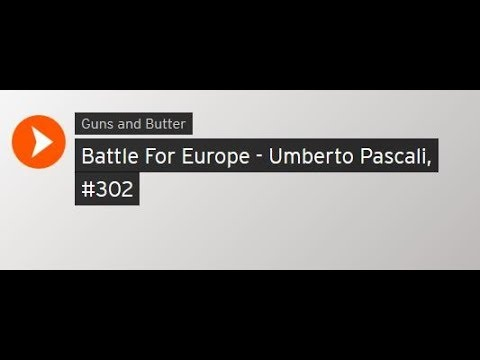 Umberto Pascali: End of the Unipolar World - The Battle for Europe