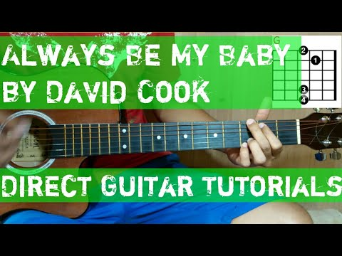Always Be My Baby Chordslyrics Tutorial By David Cook Direct