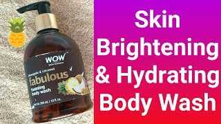 WOW Fabulously Foaming Body Wash Review//Pineapple & Coconut Body Wash//Best Wow Products