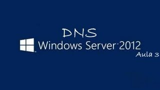 🔵 Windows 2012 Configuração e Testes do Servidor DNS - www.professorramos.com - Aula 3