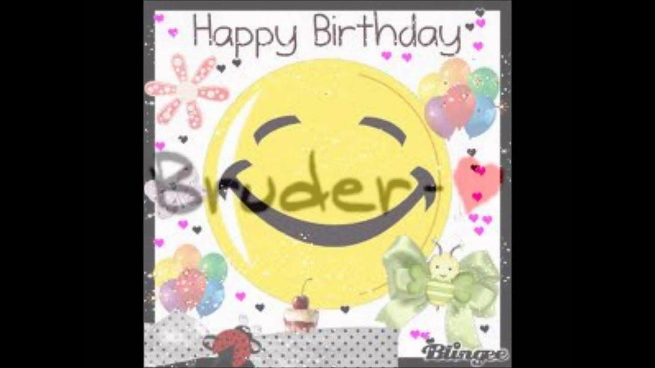 Mein Bruder Hat Geburtstag Happy Birhtday Youtube