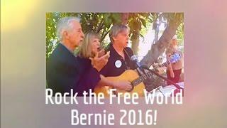 Rock the Free World ~ Bernie 2016
