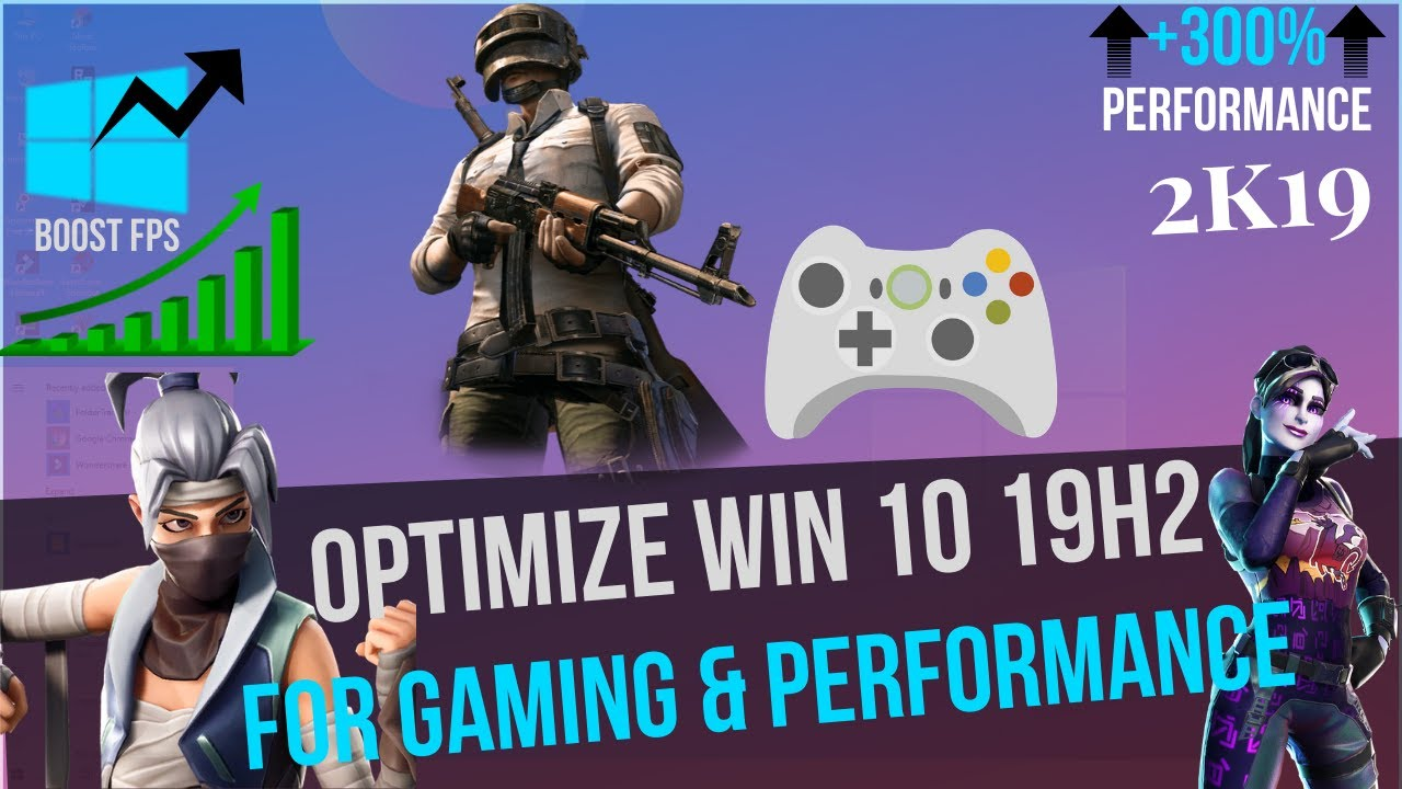 🔧 How to Optimize Windows 10 1909 19H2 For GAMING & Performance in 2019  Ultimate Optimization Guide