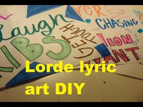 Lorde Lyric Art DIY