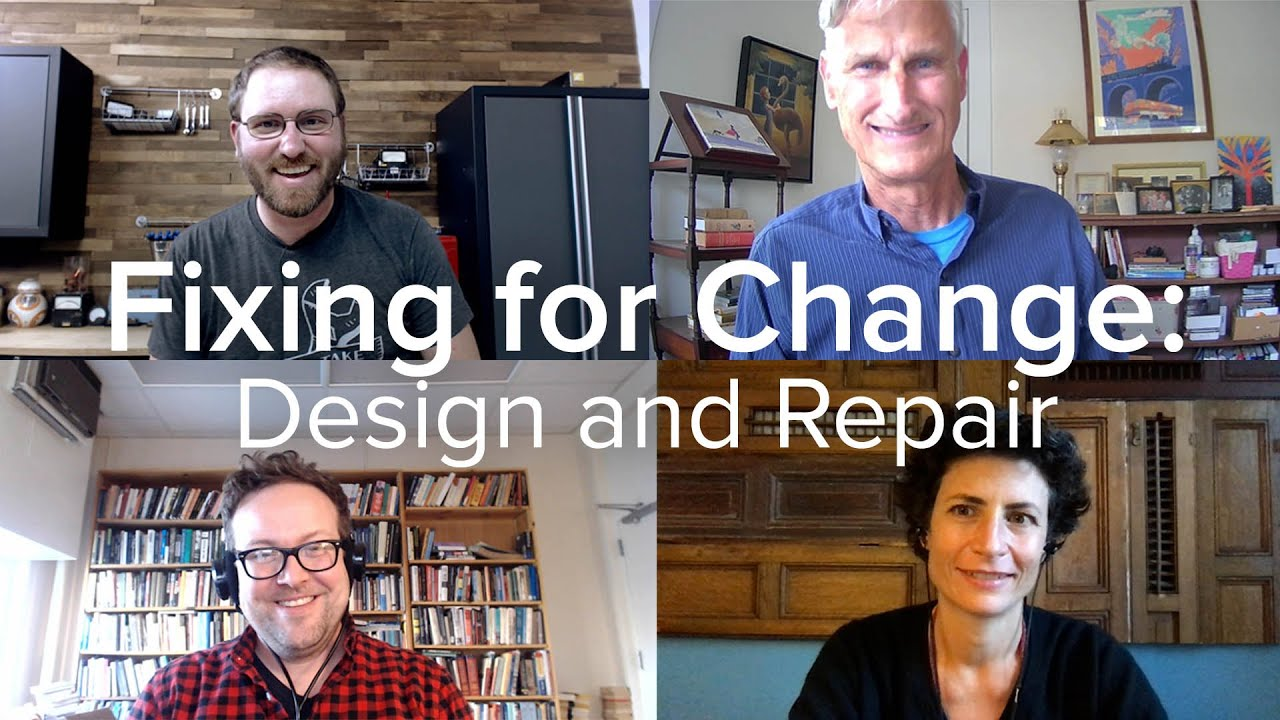Fixing for Change: Design and Repair