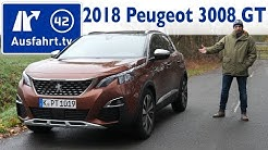 2018 Peugeot 3008 2.0 BlueHDi GT  - Kaufberatung, Test, Review