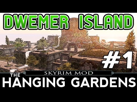 SKYRIM The Hanging Gardens Playtrough #1 - Dwemer Island